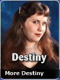 More Destiny