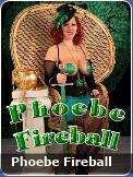 Phoebe Fireball